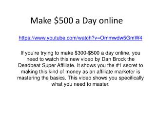 HOW to make $500 a day Online