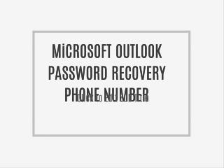 TECH OUTLOOK 1 800 681 7208 OUTLOOK TECHNICAL SUPPORT TELEPHONE NUMBER (HELPLINE |TOLL-free|...