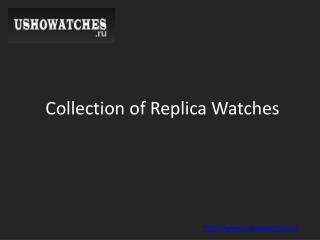 Collection of All Replica Watches Online