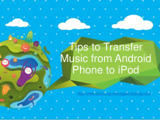 Tips to Transfer Music from Android Phone to iPod