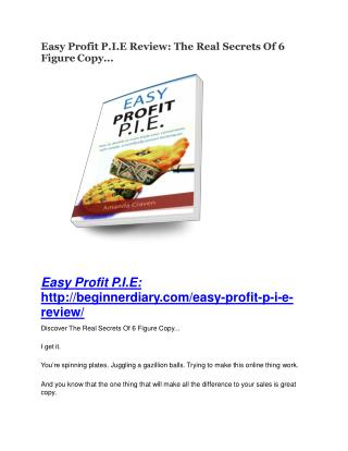 Easy Profit P.I.E REVIEW and GIANT $21600 bonuses