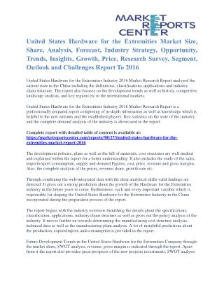 United States Hardware for the Extremities Market Key Vendors, Trends and Forecasts to 2016