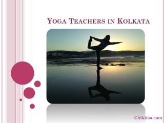 yoga/meditation teachers in kolkata