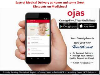 Ease of Medical Delivery at Home and some Great Discounts on Medicines!