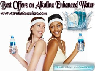 Best Offers on Alkaline Enhanced Water