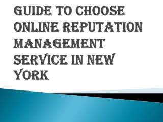 How To Choose best Online Reputation Management Service in New York?