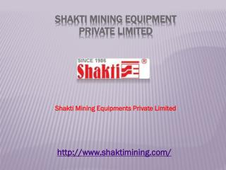 Mining Equipment Manufacturers in India - Shakti Mining