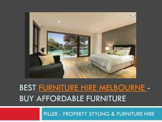 Best Furniture Hire Melbourne - Piller Property Styling