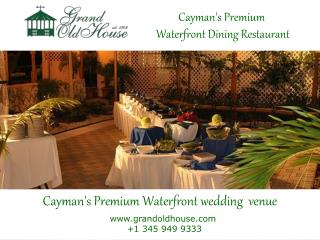 Cayman's premier venue for off-site corporate/family/holiday events
