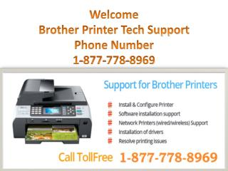 Customer Support (1-877-778-8969) for Brother Printer Customer Service Phone Number