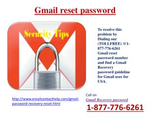 Recover Gmail password by dial 1-877-776-6261 Gmail Password Recovery for lost account