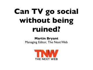 Can TV Go Social Without Being Ruined?