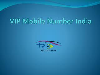 VIP Mobile Number India