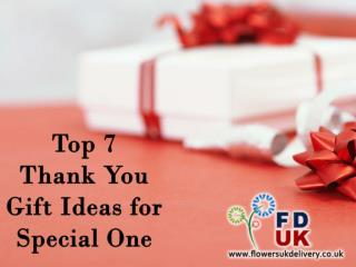Top 7 Thank You Gift Ideas for Special One
