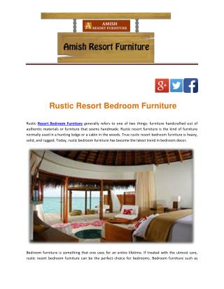Rustic Resort Bedroom Furniture