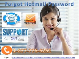 Essential benefits from Forgot Hotmail Password just Bell 1-877-776-6261 in 24*7*365