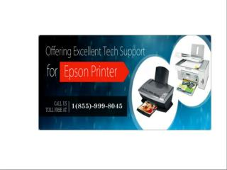 ANY CUSTOMERS 1 855 999 8045 EPSON PRINTER TECH SUPPORT TELEPHONE NUMBER