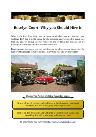 Roselyn Court- Why you Should Hire It