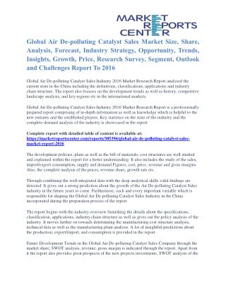 Air De-polluting Catalyst Sales Market Segmentation and Forecast To 2016