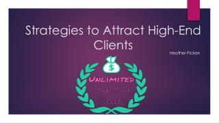 Heather Picken | Strategies to Attract High-End Clients