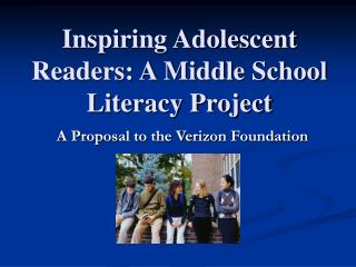 Inspiring Adolescent Readers: A Middle School Literacy Project