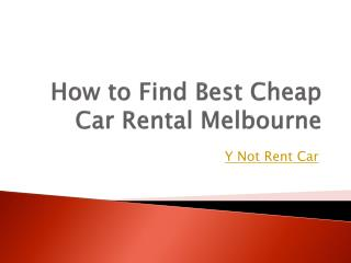 How to Find Best Cheap Car Rental Melbourne