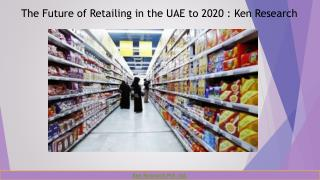 UAE Retail Industry Future Outlook ,Apparel Market Size UAE