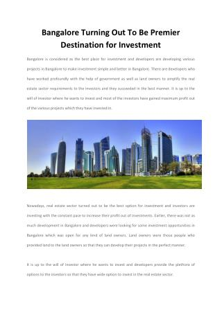 Skylarkmansions Developer Review : Bangalore Turning Out To Be Premier Destination for Investment