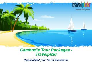 Cambodia Tour Packages - Travelpickr