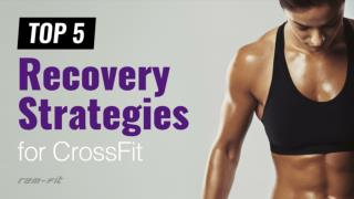 CrossFit Recovery Strategies