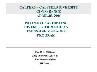 CALPERS   CALSTERS DIVERSITY CONFERENCE APRIL 25, 2006