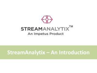 StreamAnalytix | Real-Time Big Data Streaming Analytics,  Apache Spark Streaming