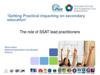 'Getting Practical impacting on secondary  education'