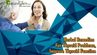 Herbal Remedies For Thyroid Problems, Improve Thyroid Function