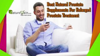 Best Natural Prostate Supplements For Enlarged Prostate Treatment