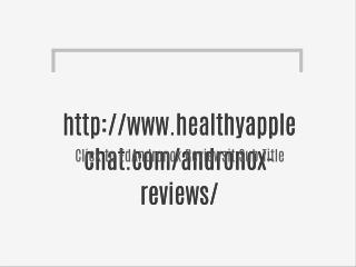 http://www.healthyapplechat.com/andronox-reviews/