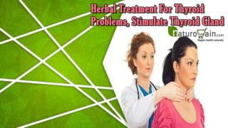 Herbal Treatment For Thyroid Problems, Stimulate Thyroid Gland