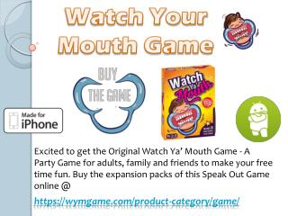Watch Your Mouth Game for Kids & Family