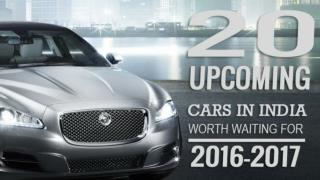 20 Upcoming Cars In India Worth to Wait 2016-17
