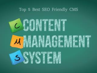 Top 5 Best SEO Friendly CMS