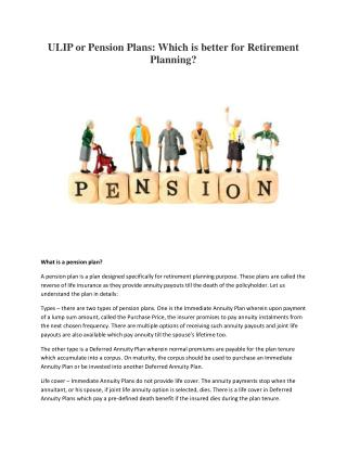 ULIP or Pension Plans: Which is better for Retirement Planning?