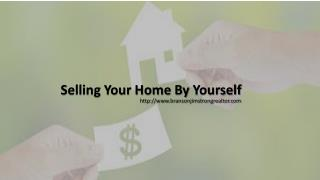 Selling Your Home By Yourself