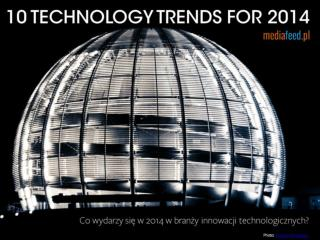 10 technology trends for 2014
