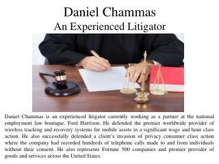 Daniel Chammas - An Experienced Litigator