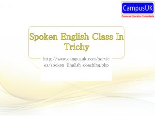 Spoken english class in trichy campusuk