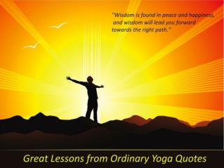 Great lessons from ordinary yoga quotes
