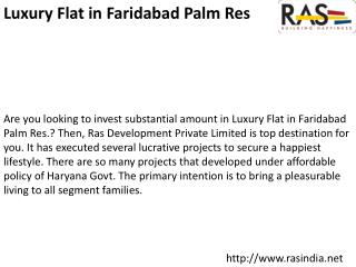 Luxury Flat in Faridabad Palm Res.