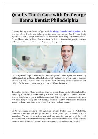 Quality Tooth Care with Dr. George Hanna Dentist Philadelphia