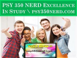PSY 350 NERD Excellence In Study \ psy350nerd.com