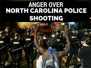 Anger over North Carolina police shooting